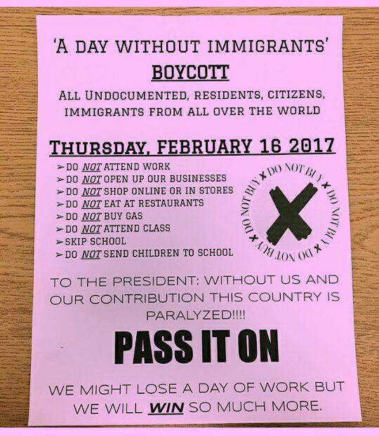 "A flyer circulated around the Birmingham area to advertise the ""Day Without Immigrants"" protest. Photo courtesy of Brianneth Alvarado Medina"