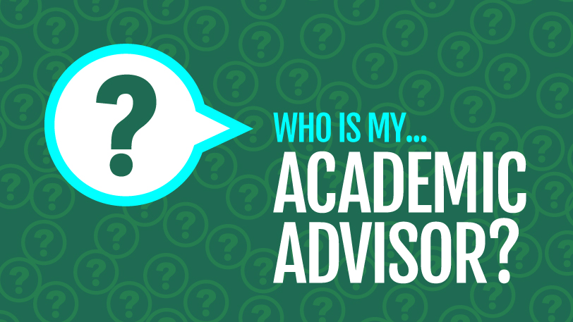 Who is my academic advisor?