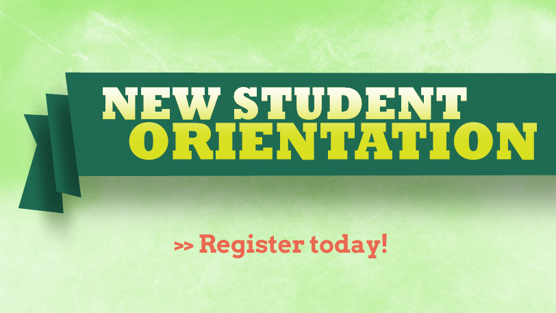 Register for New Student Orientation
