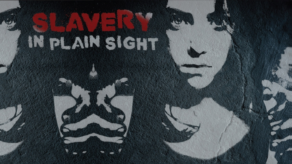Slavery in Plain Sight