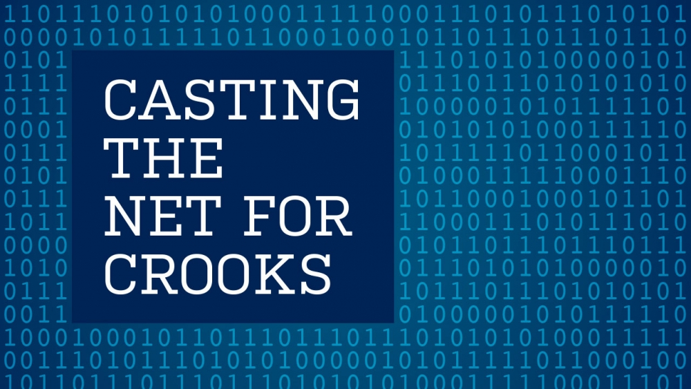 Casting the Net for Crooks