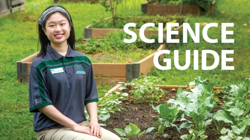 Photo of Isabella Mak at Jones Valley Teaching Farm; headline: Science Guide