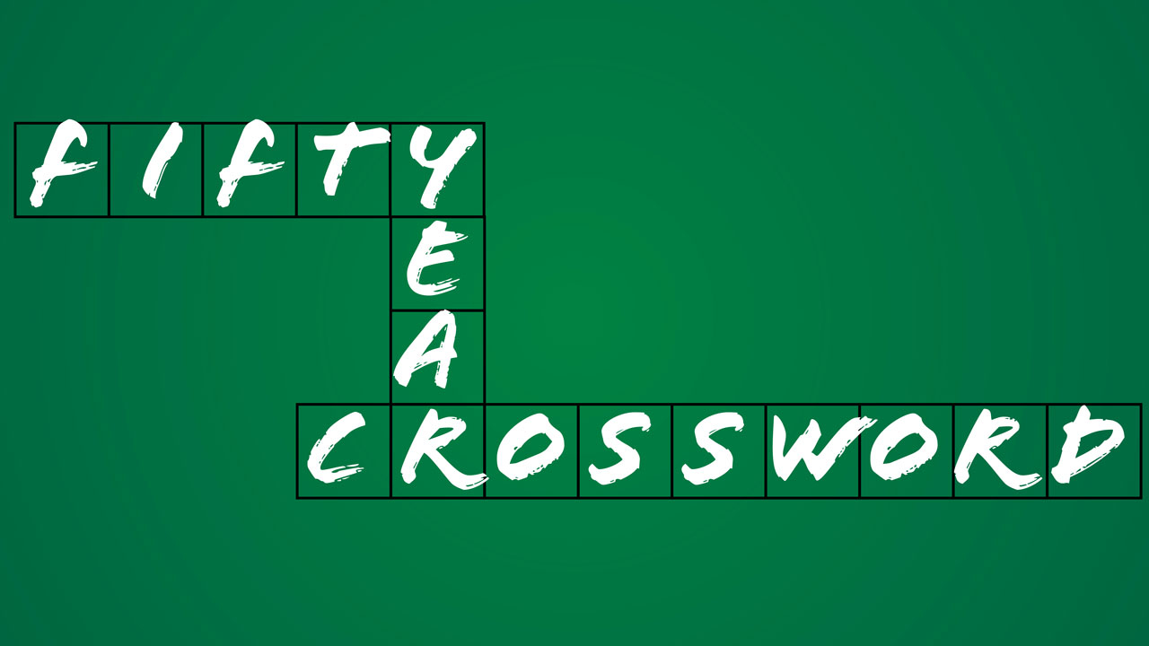 Words in intersecting, crossword-style boxes: Fifty Year Crossword