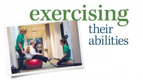 Photo of UAB students working with girl on exercise ball; headline: Exercising Their Abilities
