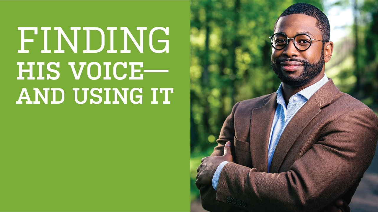 Photo of Hernandez Stroud; headline: Finding His Voice—and Using It