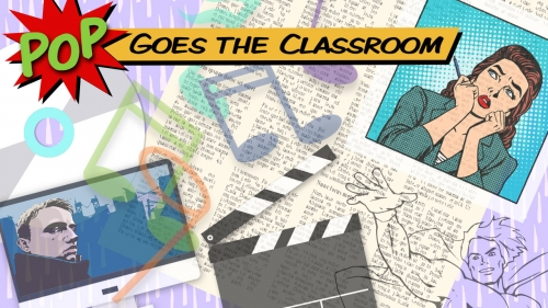Images of words from books, comics superhero, TV, movie clapboard, comic panel; title: Pop Goes the Classroom