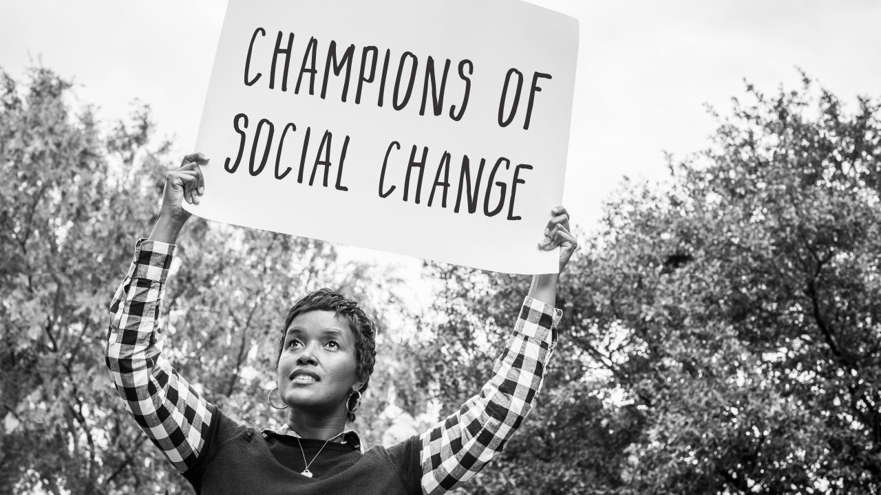 Champions of Social Change